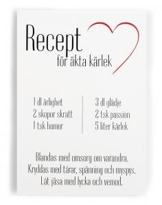Skylt Recept för äkta kärlek