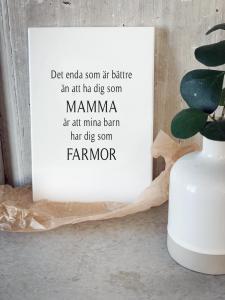 Skylt Mamma och Farmor
