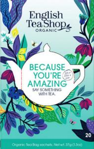 Te Because you're amazing - English Tea Shop