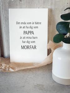 Skylt Pappa och Morfar