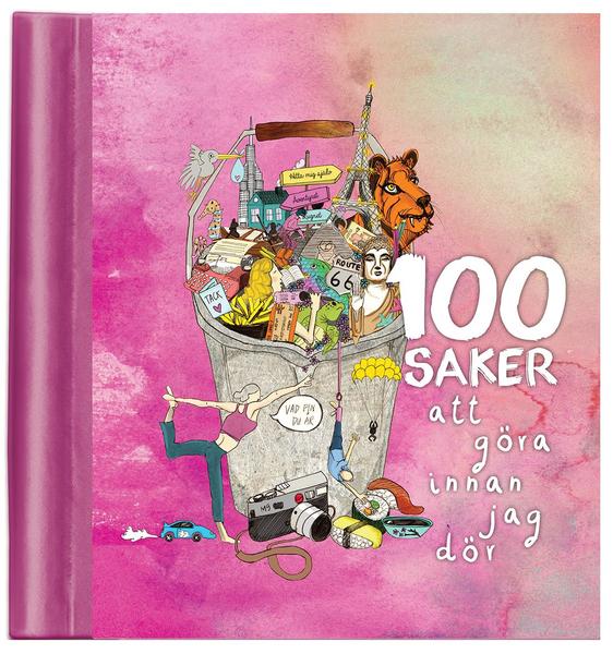 100 saker att göra innan jag dör (Fyll-i-bok) • Pryloteket