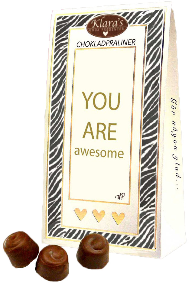 You are awesome - Lyxiga chokladpraliner