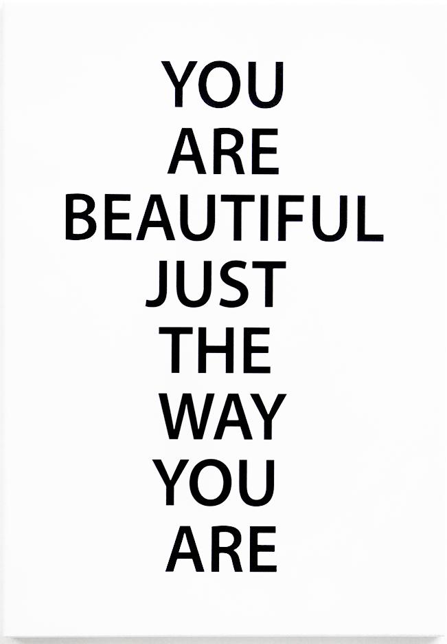 """Skylt """"You are beautiful..."""" • Pryloteket"""