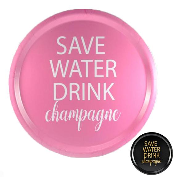 "Bricka ""Save water Drink Champagne"""