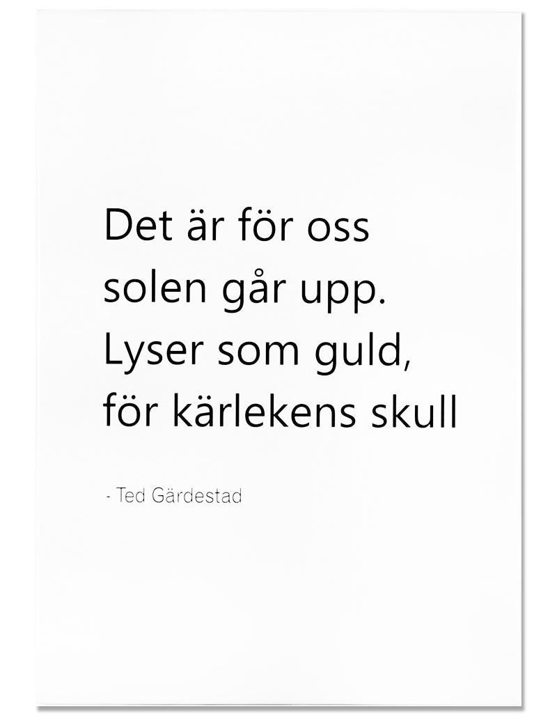 """Tavla """"Det är för oss solen går upp"""" - Ted Gärdestad • Pryloteket"""