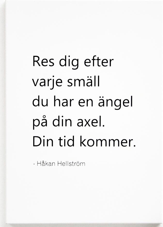 """Tavla """"Din tid kommer"""" - Håkan Hellström • Pryloteket"""