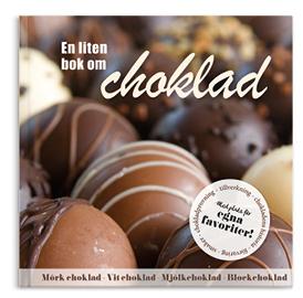 En liten bok om choklad (Presentbok)
