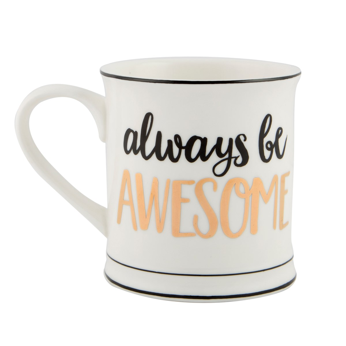 "Mugg ""Always be awesome"" • Pryloteket"