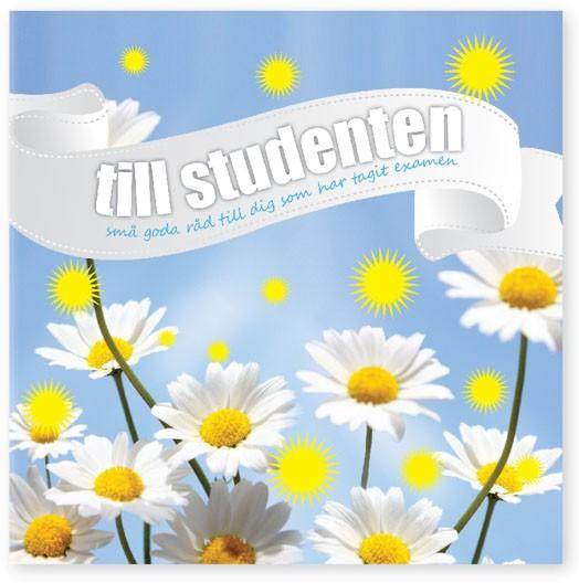 Till studenten - Små goda råd till dig som tagit examen (Presentbok) • Pryloteket