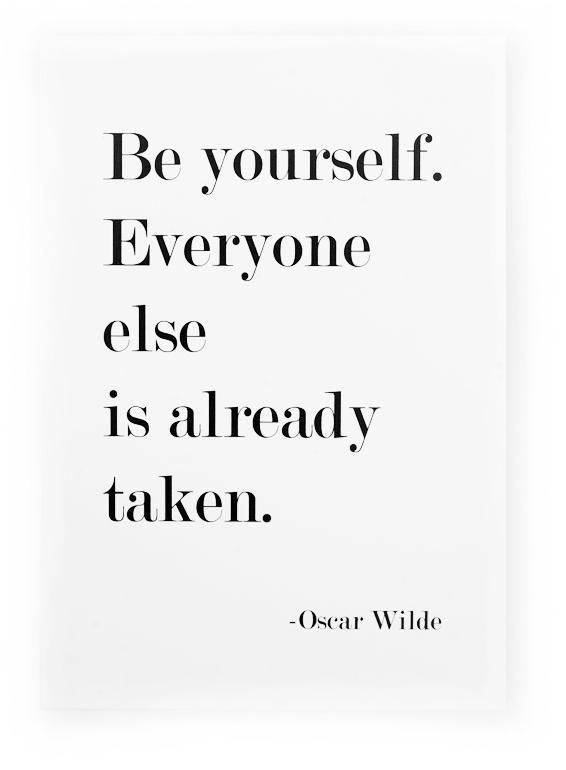 "Skylt ""Be yourself"" - citat av Oscar Wilde"