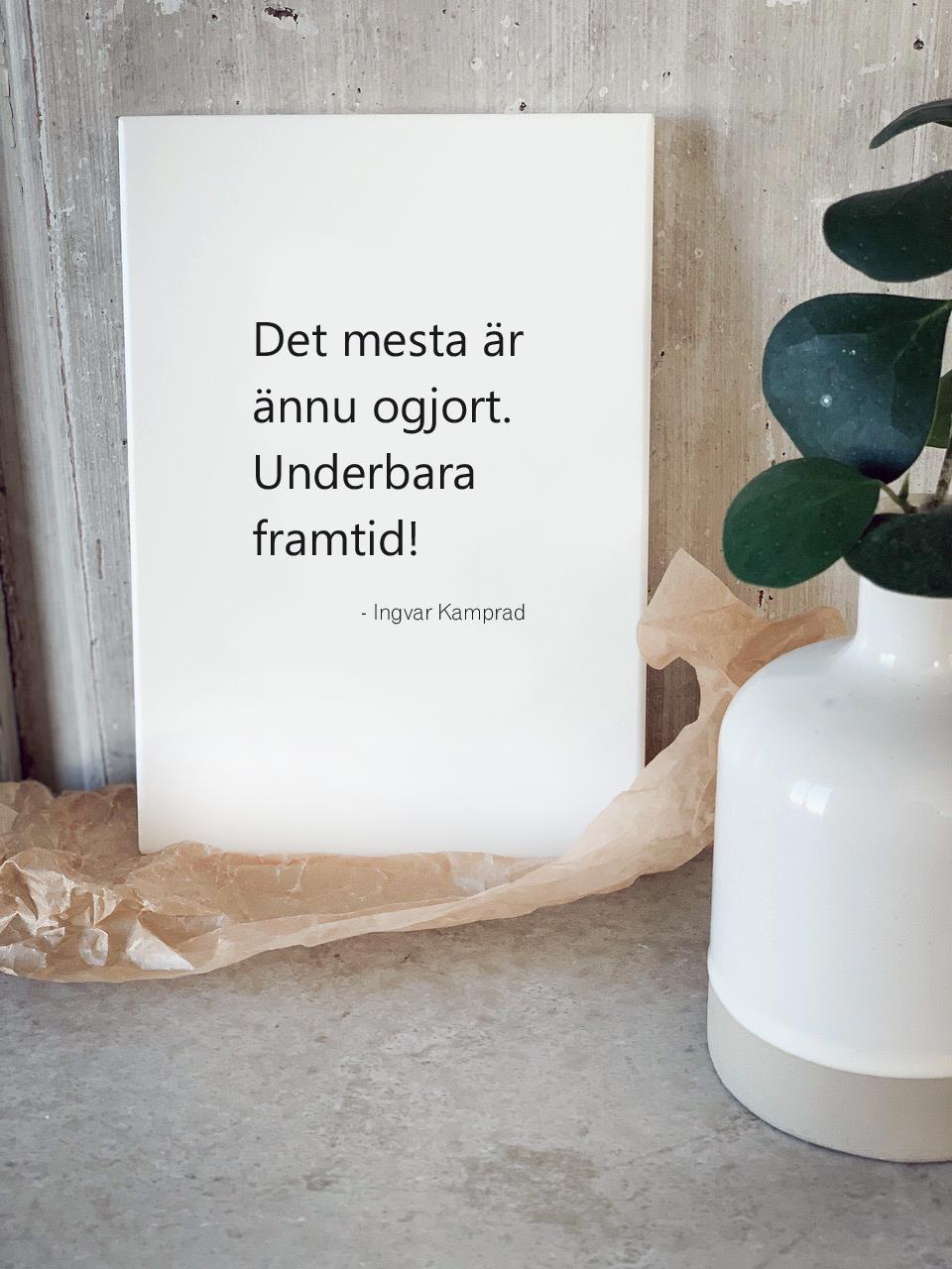 """Tavla """"Underbara framtid"""" - Ingvar Kamprad"""