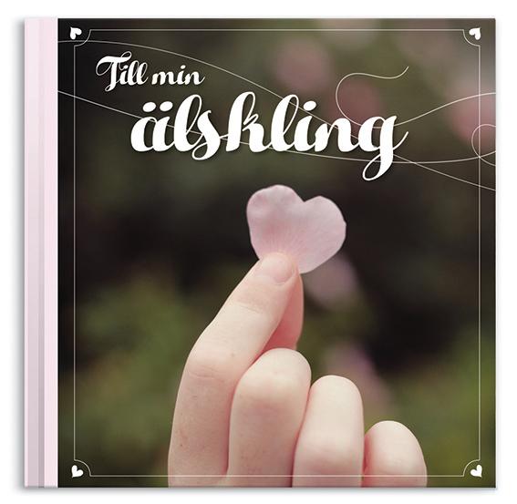 Till min älskling - Presentbok